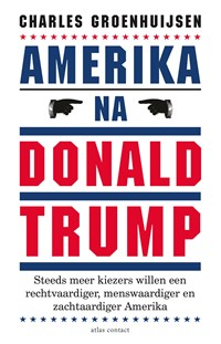 Amerika na Donald Trump | Charles Groenhuijsen |
