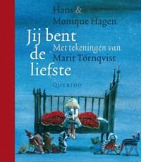 Jij bent de liefste | Hans Hagen ; Monique Hagen |