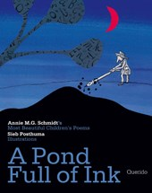 A pond full of ink | Annie M.G. Schmidt |