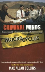 Criminal Minds Criminal Minds - Moordcyclus | Max Allan Collins |