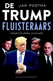 De Trump-fluisteraars
