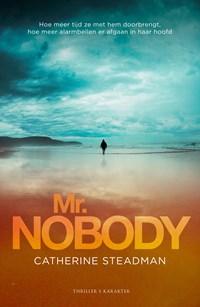 Mr. Nobody   Catherine Steadman ; Frank van der Knoop  
