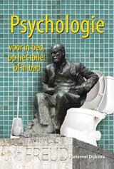 Psychologie voor in bed, op het toilet of in bad | P. Dijkstra |
