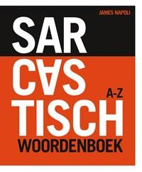 Sarcastisch Woordenboek | James Napoli |