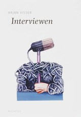 Interviewen | Arjan Visser |