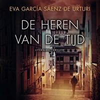 De heren van de tijd   Eva García Sáenz de Urturi  