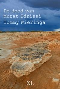 De dood van Murat Idrissi | Tommy Wieringa |