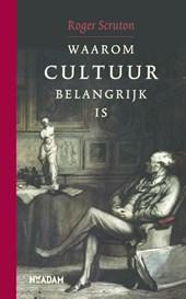 Waarom cultuur belangrijk is