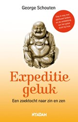 Expeditie geluk | George Schouten |