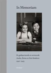 In memoriam De gedeporteerde en vermoorde Joodse, Roma en Sinti kinderen 1942-1945