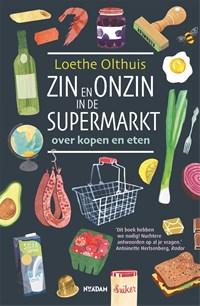 Zin en onzin in de supermarkt   Loethe Olthuis  