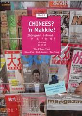 Chinees? 'n Makkie !