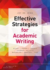 Effective strategies for academic writing | Joy de Jong |