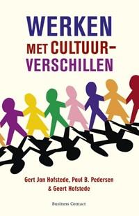 Werken met cultuurverschilen | Gert Jan Hofstede ; Paul Pedersen ; Geert Hofstede |