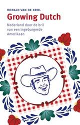 Growing Dutch | Ron van de Krol |