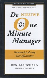 De nieuwe one minute manager | Kenneth Blanchard ; Spencer Johnson |