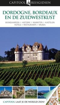 Capitool reisgidsen : Dordogne, Bordeaux en de zuidwestkust | Suzanne Boireau-Tartarat |