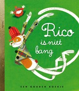 Rico is niet bang | Fiona Rempt |