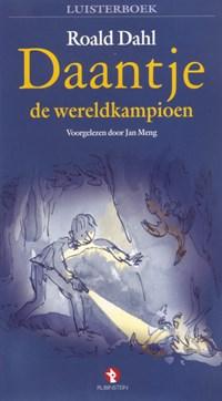 Daantje de wereldkampioen   Roald Dahl  