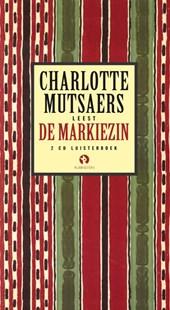 De Markiezin,luisterboek, 2 CD's voorgelezen door Charlotte Mutsaers