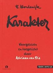 Karakter van F. Bordewijk voorgelezen en toegelicht door Adriaan van Dis, boek + mp3-cd