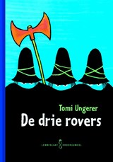 De drie rovers | Tomi Ungerer | 9789047702887