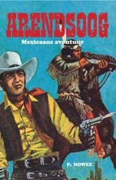 Arendsoog - Mexicaans avontuur