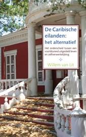 De Caribische eilanden: het alternatief