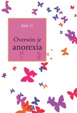 Overwin je anorexia | Elske G. |