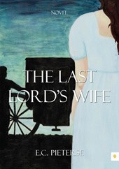The last lords wife | E.C. Pieterse |