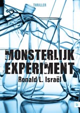 Monsterlijk experiment | Ronald L. Israël |