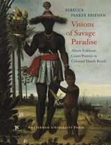 Visions of Savage Paradise | R.P. Brienen |