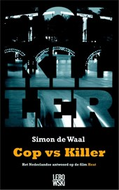 Cop vs Killer | de Waal |