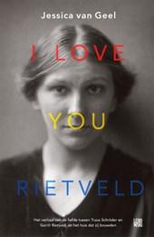 Libris I Love You Rietveld Jessica Van Geel Jessica Van Van Geel