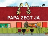 Papa zegt ja | Filemon Wesselink |