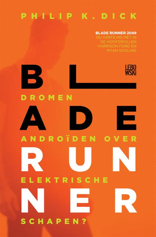 Blade Runner | Philip Kindred Dick |