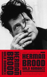 Herman Brood & Wild Romance | Dany Lademacher |
