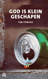 God is klein geschapen | Tim Foncke |