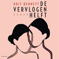 De vervlogen helft   Brit Bennett  