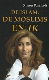 De islam, de moslims en ik