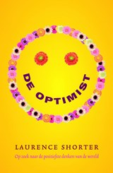 De optimist | Laurence Shorter |