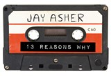 Thirteen reasons why | Jay Asher |