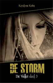 De vallei / 3: De storm