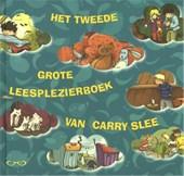 Het tweede grote leesplezierboek van Carry Slee