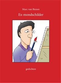 Ex-mondschilder   Marc van Biezen  