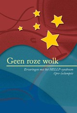 Geen roze wolk | Stichting HELLP-syndroom |