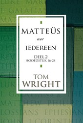 Matteüs voor iedereen | Tom Wright ; David de Vos |