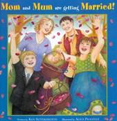 Mam en mamma gaan trouwen!