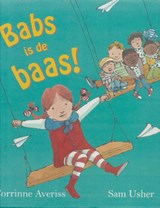Babs is de baas | Corrinne Averiss |