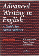 Advanced writing in English | M. Sanders ; A. Tingloo ; H. Verhulst |